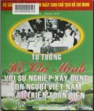 Ebook Tư tưởng Hồ Chí Minh với sự nghiệp xây dựng con người Việt Nam phát triển toàn diện: Phần 1 - PGS.TS. Thành Duy