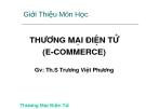 Bài giảng Thương mại điện tử - ThS. Trương Việt Phương