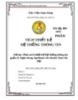 Bài tập lớn môn Phân tích thiết kế hệ thống thông tin: Phân tích thiết kế hệ thống thông tin quản lý Ngân hàng Agribank chi nhánh Nam Hà Nội