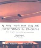 Giáo trình Kỹ năng thuyết trình tiếng Anh (Presenting in English): Phần 1 - Mark Powell