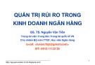 Bài giảng Quản trị ngân hàng thương mại: Bài 1 - GS.TS. Nguyễn Văn Tiến (HV Ngân hàng)