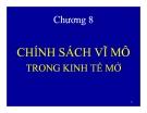 Bài giảng Kinh tế vĩ mô: Chương 8 - TS. Phan Nữ Thanh Thủy