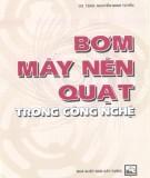 Ebook Bơm, máy nén, quạt trong công nghệ: Phần 1 – GS.TSKH. Nguyễn Minh Tuyển
