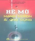Ebook Hệ mờ mạng nơron và ứng dụng: Phần 2 - Nguyễn Công Cường, Nguyễn Doãn Phước