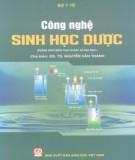 Ebook Công nghệ sinh học dược: Phần 1 – GS.TS. Nguyễn Văn Thanh (chủ biên)
