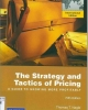 Giáo trình The strategy and Tactics of Pricing : Phần 2 - Thomas T.Nagle