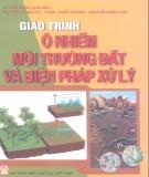 Giáo trình Ô nhiễm môi trường đất và biện pháp xử lý: Phần 2 – Lê Văn Khoa (chủ biên)