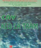 Ebook Cây keo lá chàm: Phần 1 – TS. Nguyễn Huy Sơn