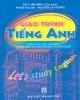Giáo trình Tiếng Anh (dùng cho các trường Trung học chuyên nghiệp và Dạy nghề): Phần 1 - Đỗ Tuấn Minh (chủ biên)