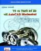 Giáo trình Vẽ và thiết kế 2D với AutoCAD Mechanical: Phần 2 - ĐH Công nghiệp TP.HCM