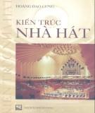 Ebook Kiến trúc nhà hát: Phần 2 - Hoàng Đạo Cung