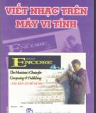 Ebook Viết nhạc trên máy vi tính với Encore 4.0: Phần 1 - Nguyễn Hạnh
