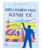 Giáo trình Điều khiển học kinh tế: Phần 1 - PGS.TS. Bùi Minh Trí
