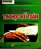 Giáo trình Tin học kế toán (dùng cho trình độ trung cấp nghề và cao đẳng nghề): Phần 1 - ThS. Đồng Thị Vân Hồng (chủ biên)