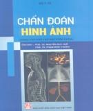 Ebook Chẩn đoán hình ảnh: Phần 1 – PGS.TS. Nguyễn Duy Huề, PGS.TS. Phạm Minh Thông