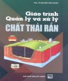 Giáo trình Quản lý và xử lý chất thải rắn: Phần 1 – PGD.TS Nguyễn Văn Phước