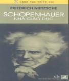 Ebook Schopenhauer nhà giáo dục: Phần 1 – Friedrich Nietzsche, Mạnh Tường, Tố Linh (dịch)