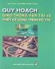 Ebook Quy hoạch giao thông vận tải và thiết kế công trình giao thông đô thị: Phần 2 - GS.TSKH. Nguyễn Xuân Trục