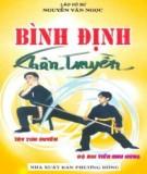 Ebook Bình Định chân truyền (Tập 3): Phần 1 - Nguyễn Văn Ngọc