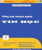 Ebook Tiếng Anh chuyên ngành Tin học (Tập 1): Phần 2 - Nguyễn Thị Bắc, Trần Hương Giang