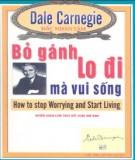 Ebook Bỏ gánh lo đi mà vui sống: Phần 2 – Dale Carnegie