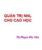 Bài giảng Quản trị nguồn nhân lực - TS. Phạm Phi Yên