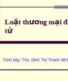 Bài giảng Luật thương mại điện tử - ThS. Định Thị Thanh Nhàn