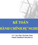 Bài giảng Kế toán hành chính sự nghiệp - ThS. Đậu Thị Kim Thoa