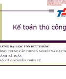 Bài giảng Kế toán thủ công - Nguyễn Thiên Tú
