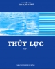 Giáo trình Thủy lực: Tập 1 (Phần 1) - GS.TSKH. Nguyễn Tài