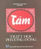 Ebook Tâm - Triết học phương Đông: Phần 1 - Trương Lập Văn (chủ biên)