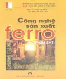 Công nghệ sản xuất ferro (hợp kim sắt) : Phần 1