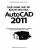 Ebook Thực hành thiết kế bản vẽ kiến trúc AutoCAD 2011: Phần 1 - ThS. Nguyễn Khải Hoàn & Nhóm Tin học IE