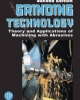 Ebook Grinding technology: Theory and applications of machining with abrasives (Second edition): Part 1 - Stephen Malkin, Changsheg Guo