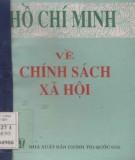 Ebook Về chính sách xã hội: Phần 1 - Hồ Chí Minh