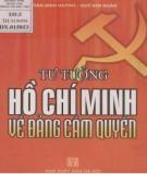 Ebook Tư tưởng Hồ Chí Minh về Đảng cầm quyền: Phần 2 - Trần Đình Huỳnh, Ngô Kim Ngân