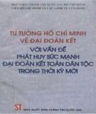 Ebook Tư tưởng Hồ Chí Minh về đại đoàn kết với vấn đề phát triển sức mạnh đại đoàn kết toàn dân tộc trong thời kỳ mới: Phần 2 - NXB Chính trị Quốc gia