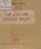 Ebook Về vấn đề giáo dục: Phần 1 - Hồ Chí Minh