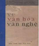Ebook Về văn hóa văn nghệ: Phần 1 - Hồ Chí Minh