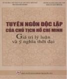 Ebook Tuyên ngôn độc lập của Chủ tịch Hồ Chí Minh: Giá trị lý luận và ý nghĩa thời đại (Phần 1) - NXB Chính trị Quốc gia