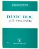 Ebook Dược học cổ truyền: Phần 1 - PGS.TS. Phạm Xuân Sinh