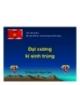 Bài giảng Đại cương Kí sinh trùng - TS. Nguyễn Trọng San