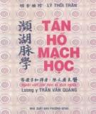 Ebook Tần hồ mạch học (Song ngữ Hán Việt): Phần 1 – Lý Thời Trân, LY. Trần Văn Quảng (dịch)
