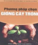 Ebook Phương pháp chọn giống cây trồng: Phần 1 – NXB Lao động