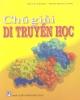 Ebook Chú giải Di truyền học: Phần 1 - Đỗ Lê Thăng, Đinh Đoàn Long