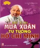 Ebook Đi tới mùa xuân tư tưởng Hồ Chí Minh: Phần 1 - TS. Nguyễn Văn Khoan