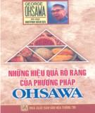 Ebook Những hiệu quả rõ ràng của phương pháp Ohsawa: Phần 2 - Huỳnh Văn Ba