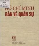 Ebook Hồ Chí Minh bàn về quân sự (Trích các bài nói và bài viết của Chủ tịch Hồ Chí Minh): Phần 2 - Viện Khoa học xã hội nhân văn quân sự