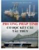 Ebook Phương pháp tính cơ học kết cấu tàu thủy - Trần Công Nghị, Đỗ Hùng Chiến