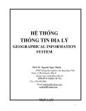 Giáo trình Hệ thống thông tin địa lý (Geographical information system) - PGS.TS. Nguyễn Ngọc Thạch